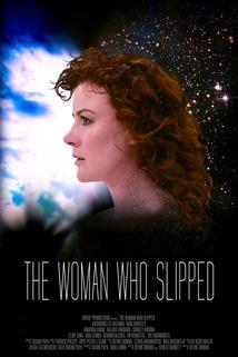 The Woman Who Slipped  - The Woman Who Slipped