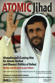 Atomic Jihad: Ahmadinejad's Coming War and Obama's Politics of Defeat