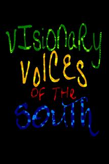 Visionary Voices of the South