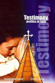 Testimony: Profiles in Faith