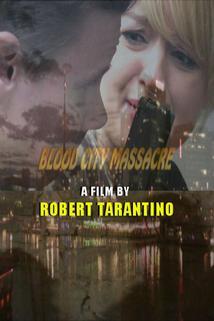 Blood City Massacre