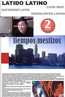 Latido Latino II: tiempos mestizos