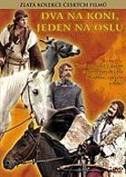 Plakát k filmu: Dva na koni, jeden na oslu