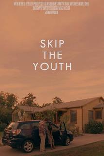 Skip the Youth