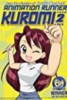 Animation Seisaku Shinko Kuromi-chan: Nippon no Anime wa Watashi ga Tsukuru! 2