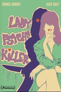 Lady Psycho Killer