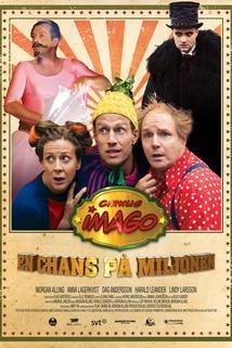 Cirkus Imago En chans på miljonen