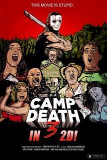 Camp Death III: The Final Summer