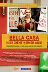 Bella Casa: Hier zieht keiner aus!
