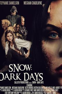 Snow: Dark Days