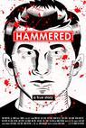 Hammered (2017)
