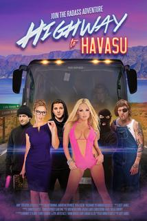 Highway to Havasu  - Highway to Havasu