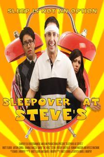 Sleepover at Steve's