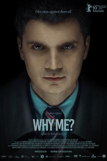 Why Me?  - De ce eu?