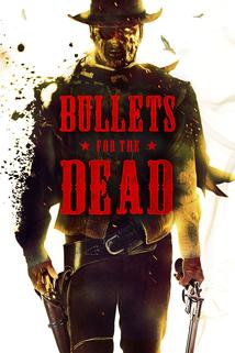 Bullets for the Dead ()