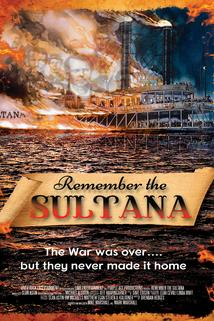 Remember the Sultana  - Remember the Sultana