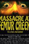 Massacre at Femur Creek (2014)
