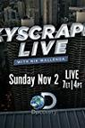 Skyscraper Live with Nik Wallenda (2014)