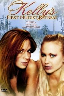 Kelly's First Nudist Retreat