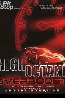 High Octane: Overboost