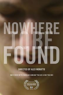 Nowhere to Be Found