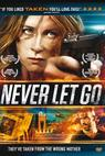 Never Let Go ()