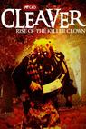 Cleaver: Rise of the Killer Clown (2015)