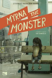 Myrna the Monster  - Myrna the Monster