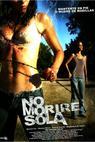 No moriré sola (2008)