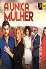 A Única Mulher (2015)