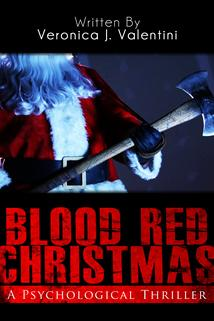 Blood Red Christmas  - Blood Red Christmas