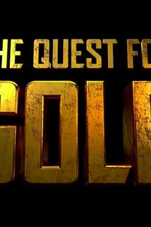 The Quest for Gold  - The Quest for Gold