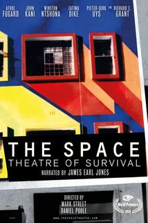 The Space: Theatre of Survival