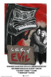 In the Key of Evil