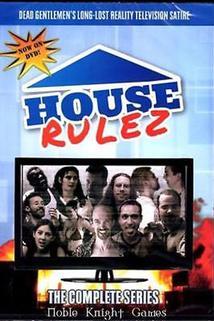 House Rulez  - House Rulez