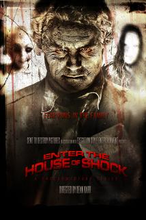Enter the House of Shock: A Shockumentary