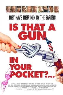 Is That a Gun in Your Pocket  - Is That a Gun in Your Pocket