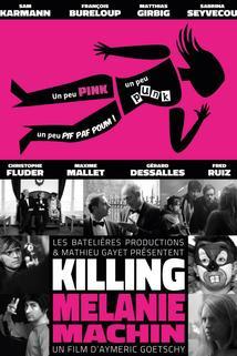 Killing Mélanie Machin