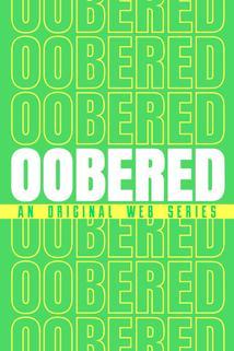 Oobered