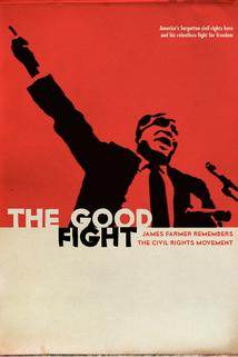The Good Fight: James Farmer Remembers the Civil Rights Movement