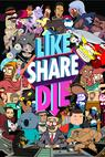 Like, Share, Die (2014)