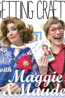 Getting Crafty with Maggie & Maude  - Getting Crafty with Maggie & Maude