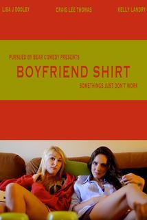 Boyfriend Shirt  - Boyfriend Shirt