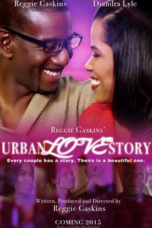 Reggie Gaskins' Urban Love Story