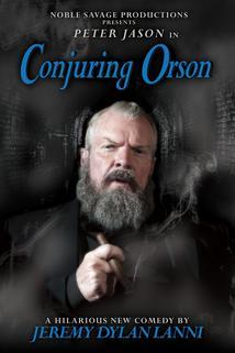 Conjuring Orson