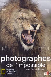 Photographes de l'impossible
