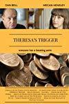 Theresa's Trigger ()