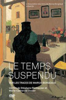 Le Temps Suspendu - sur les traces de Marius Borgeaud