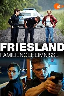 Friesland: Familiengeheimnisse