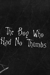 The Boy Who Had No Thumbs